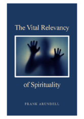 The Vital Relevancy of Spirituality