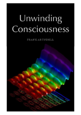 Unwinding Consciousness