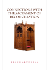 Connections with The Sacrament of Reconciliation